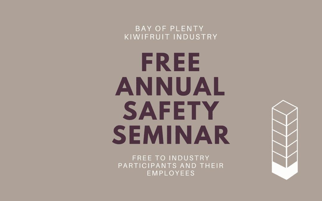 Bay of Plenty Kiwifruit Industry – Free Annual Safety Seminar